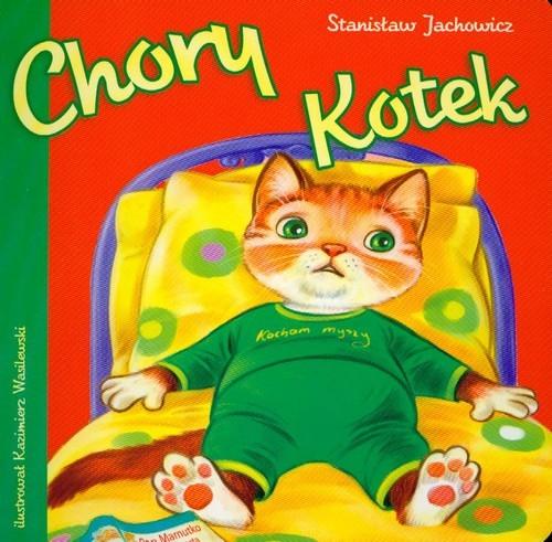 okładka Chory kotek, Książka | Jachowicz Stanisław