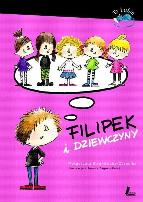 okładka Filipek i dziewczyny, Książka | Strękowska-Zaremba Małgorzata
