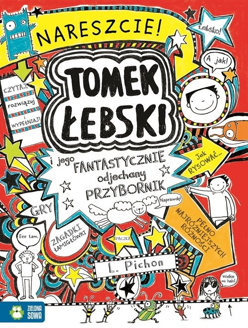 okładka Tomek Łebski i jego fantastycznie odjechany przybornik, Książka | Pichon Liz