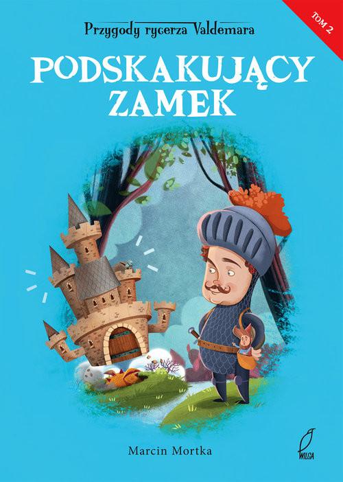 okładka Podskakujący zamek, Książka   Mortka Marcin