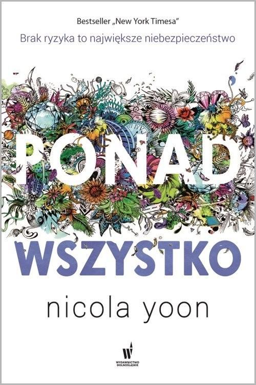 okładka Ponad wszystko, Książka | Yoon Nicola