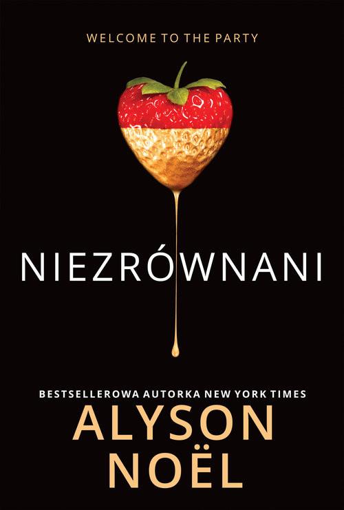 okładka Niezrównani, Książka | Alyson Noël