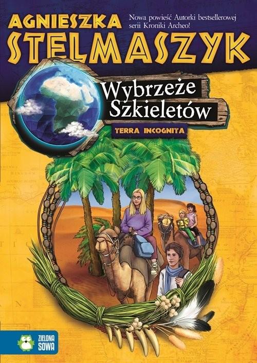okładka Terra Incognita. Wybrzeże Szkieletów, Książka | Agnieszka Stelmaszyk