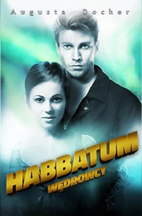 okładka Habbatum. Wędrowcy, Książka | Docher Augusta