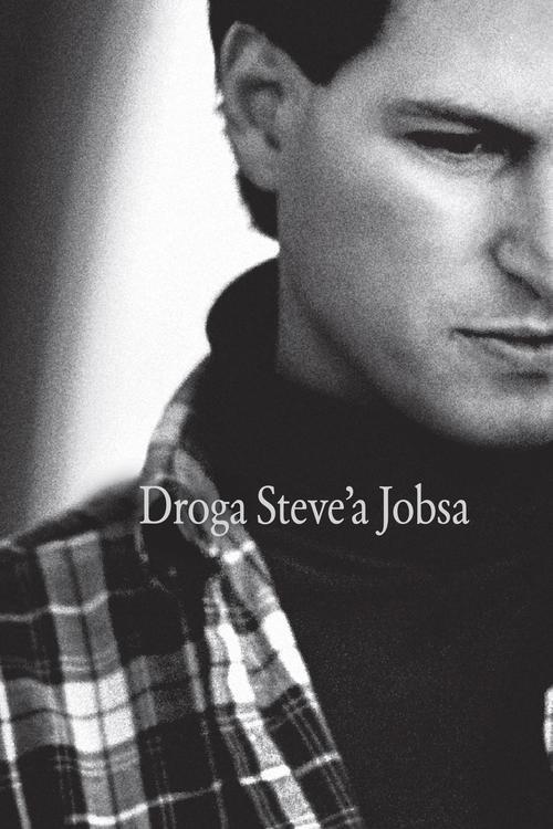 okładka Droga Steve'a Jobsa, Książka | Schlender Brent, Tetzeli Rick