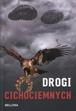 okładka Drogi cichociemnych, Książka | Praca Zbiorowa
