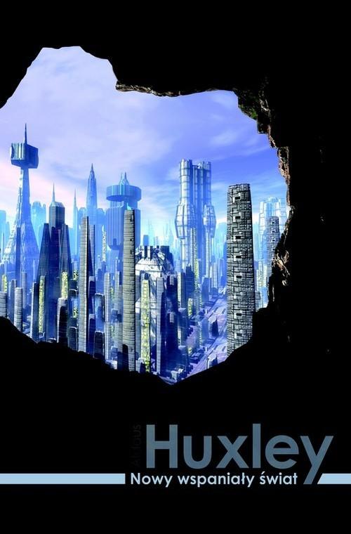okładka Nowy wspaniały świat, Książka   Huxley Aldous