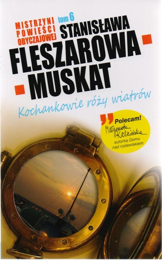 okładka Kochankowie róży wiatrów, Książka | Fleszarowa-Muskat Stanisława