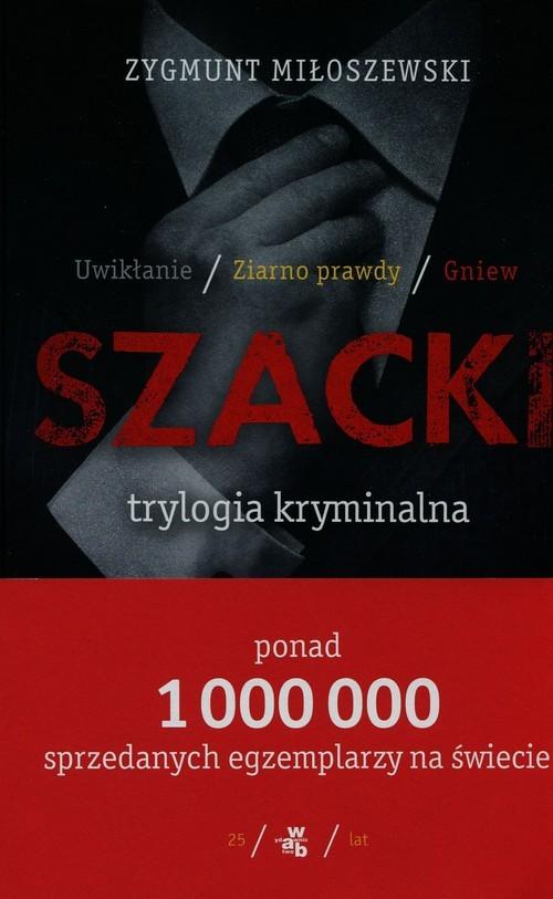 okładka Trylogia kryminalna. Uwikłanie+ Ziarno prawdy+ Gniew, Książka | Miłoszewski Zygmunt
