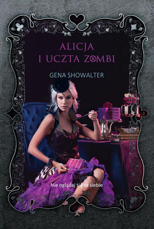 okładka Alicja i uczta zombi, Książka | Gena Showalter
