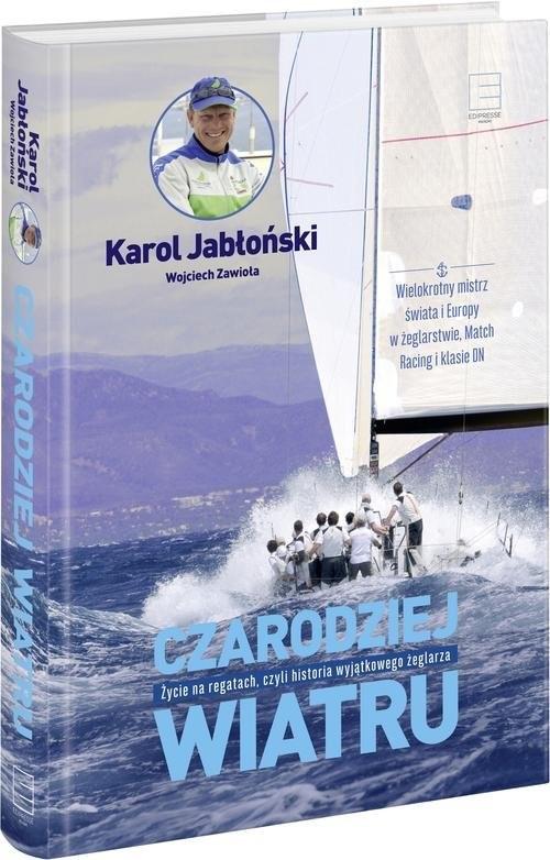 okładka Czarodziej wiatru, Książka | Karol Jabłoński, Wojciech Zawioła