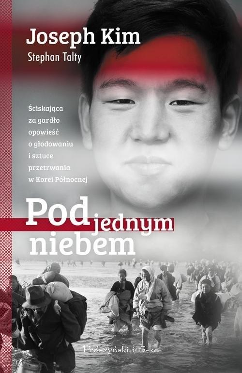 okładka Pod jednym niebem, Książka | Joseph Kim, Stephan Talty