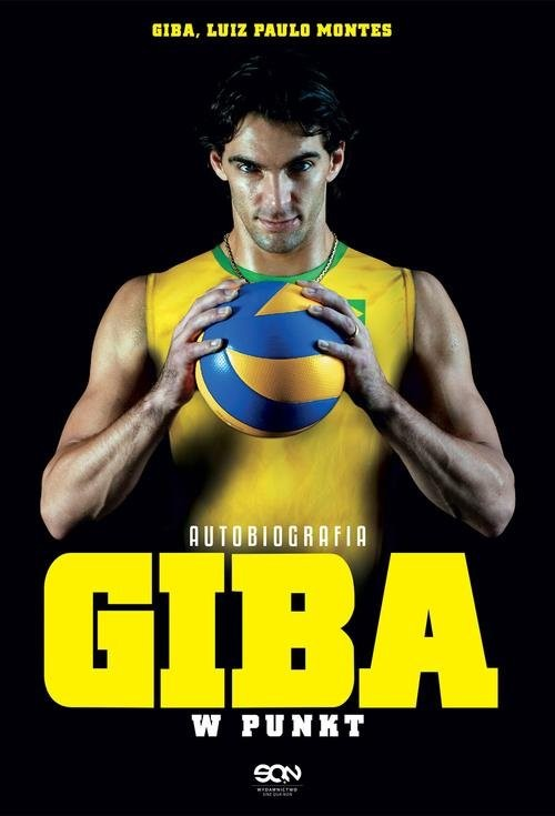 okładka Giba. W punkt. Autobiografia, Książka | Giba Giba, Luiz Paulo Montes