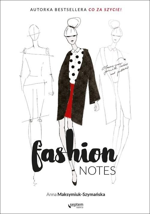 okładka Fashion notes, Książka | Maksymiuk-Szymańska Anna