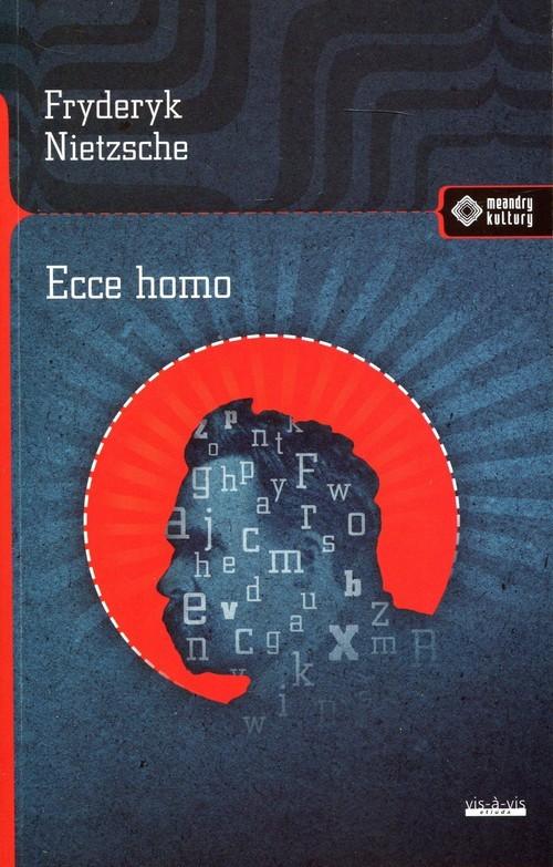 okładka Ecce Homo, Książka | Nietzsche Fryderyk