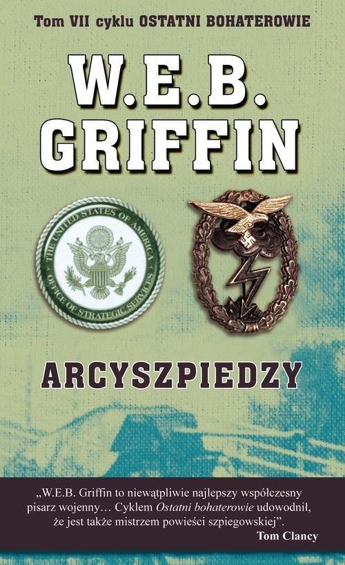 okładka Arcyszpiedzy, Książka | W.E.B.  Griffin, William E. Butterworth
