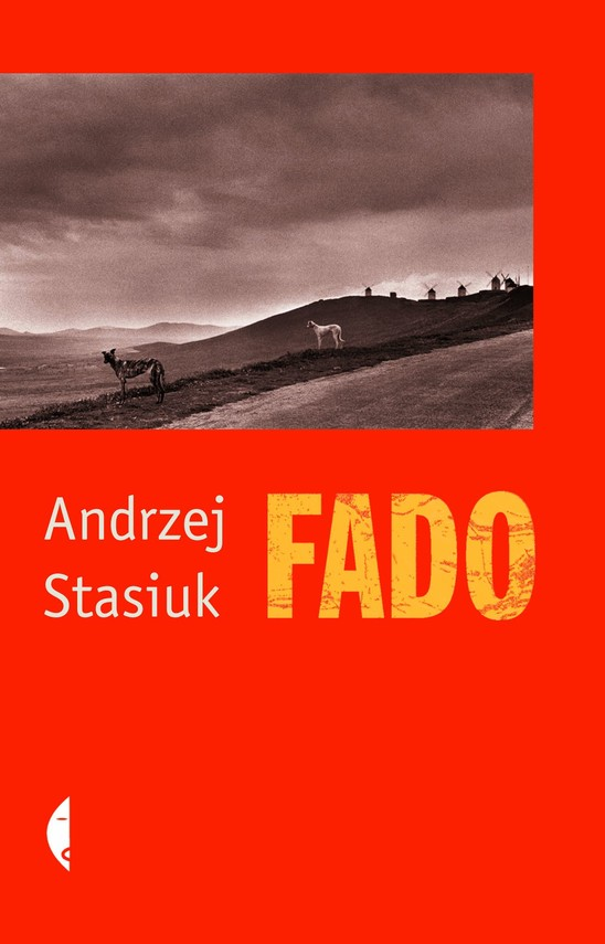 okładka Fado, Książka | Andrzej Stasiuk