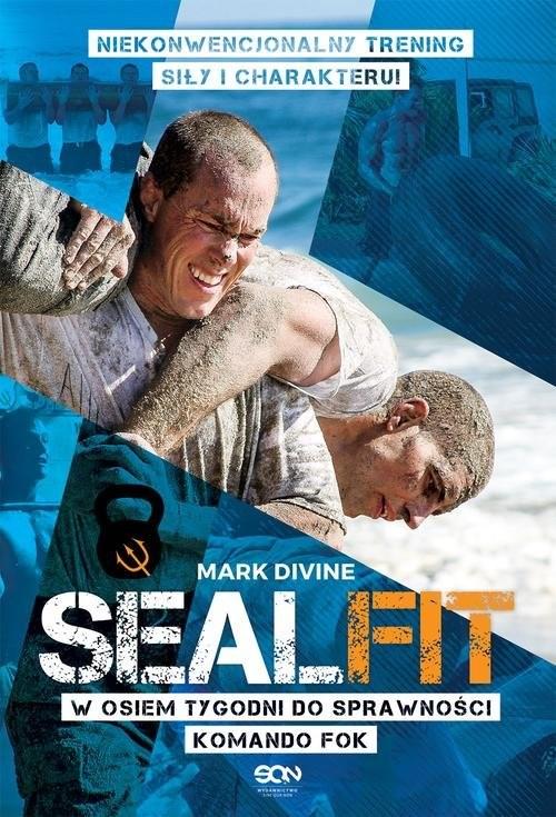 okładka SEALFIT. W 8 tygodni do sprawności Komando Fok, Książka | Divine Mark
