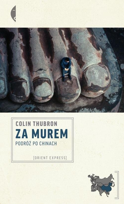 okładka Za Murem. Podróż po Chinach, Książka | Colin Thubron