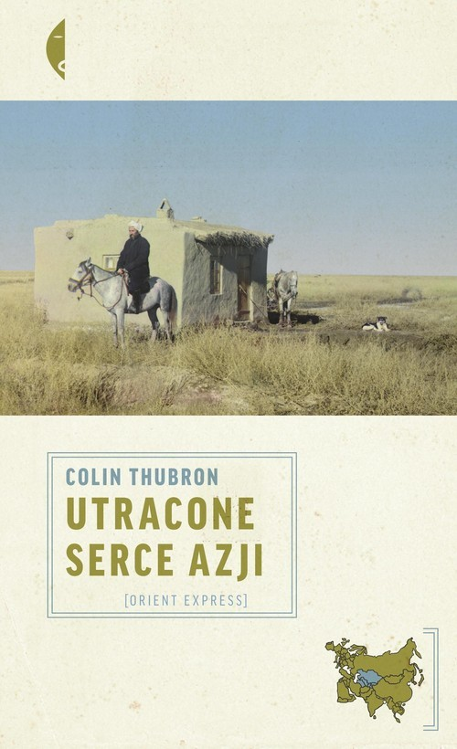 okładka Utracone serce Azjiksiążka      Thubron Colin