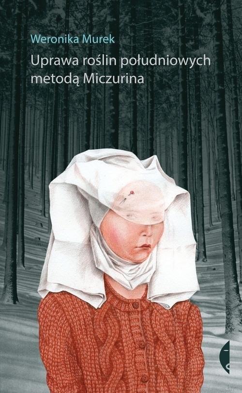 okładka Uprawa roślin południowych metodą Miczurina, Książka | Murek Weronika