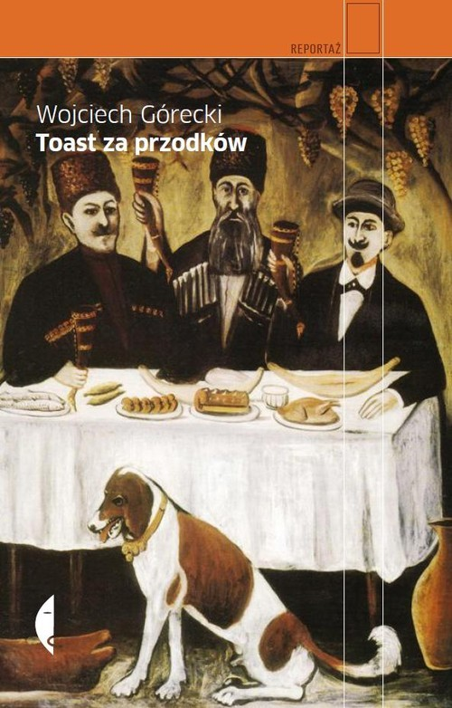 okładka Toast za przodków, Książka | Górecki Wojciech