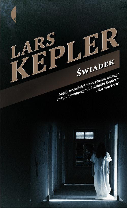 okładka Świadek, Książka   Kepler Lars