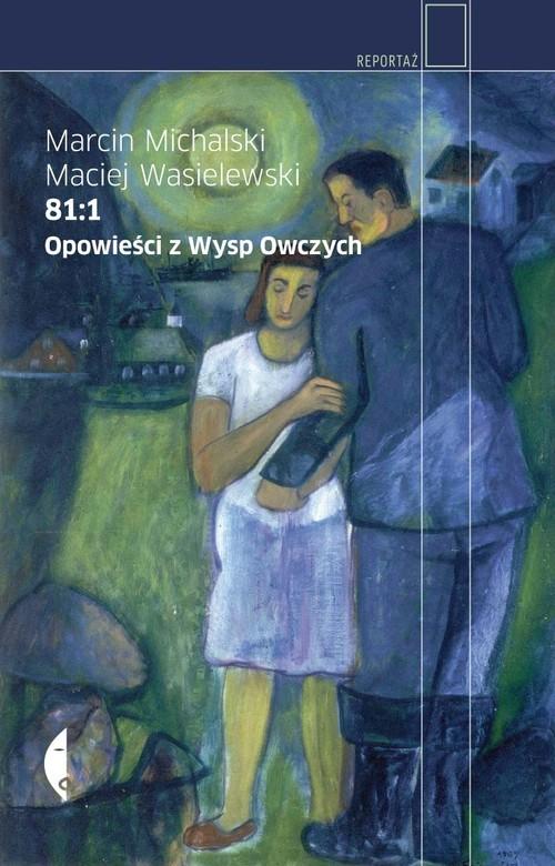 okładka 81:1. Opowieści z Wysp Owczych, Książka | Marcin Michalski, Maciej Wasielewski