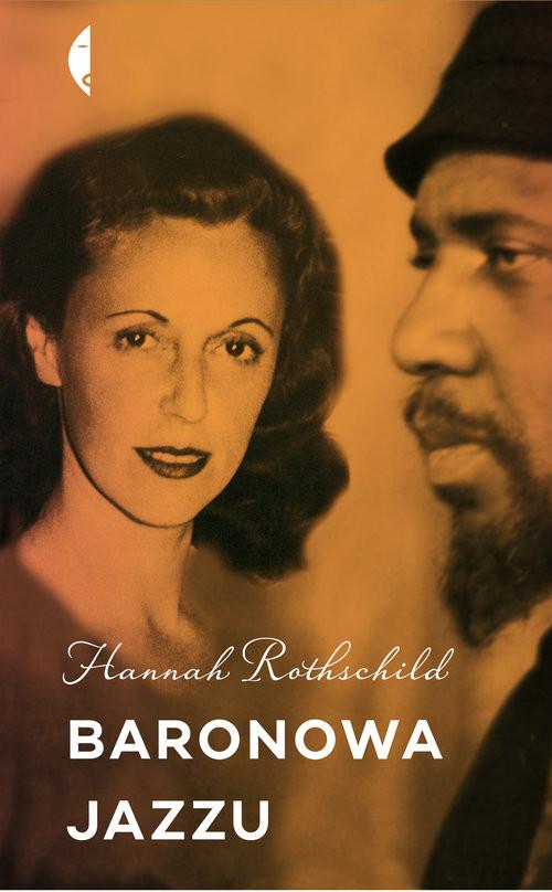 okładka Baronowa jazzu, Książka | Rothschild Hannah