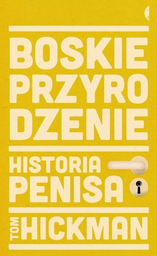 okładka Boskie przyrodzenie. Historia penisa, Książka |