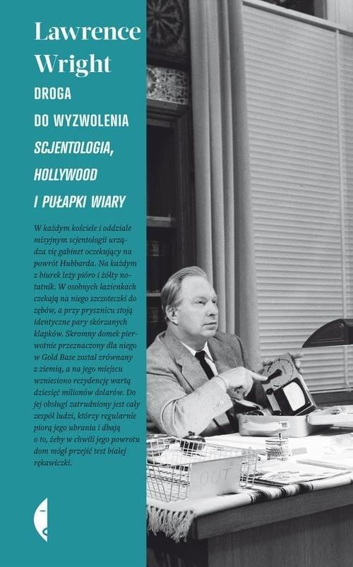 okładka Droga do wyzwolenia. Scjentologia, Hollywood i pułapki wiary, Książka | Lawrence Wright