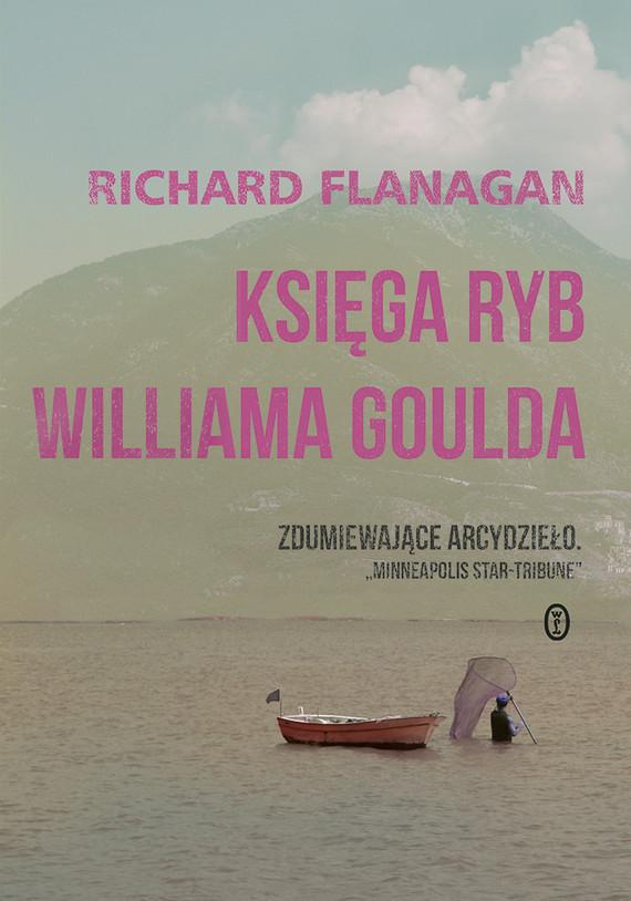okładka Księga ryb Williama Gouldaksiążka |  | Flanagan Richard