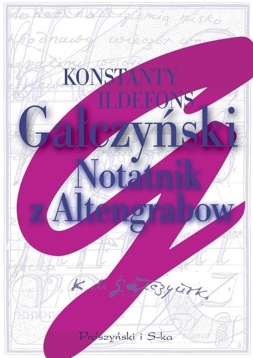 okładka Notatnik z Altengrabow, Książka | Konstanty Ildefons Gałczyński