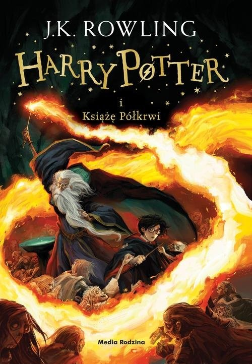 okładka Harry Potter i Książę Półkrwi. KsiążkaK. Rowling Joanne