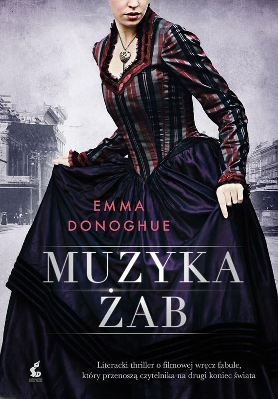 okładka Muzyka żab, Książka | Donoghue Emma