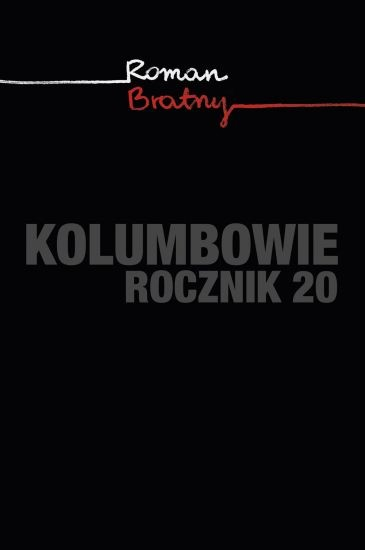 okładka Kolumbowie. Rocznik 20, Książka | Roman Bratny