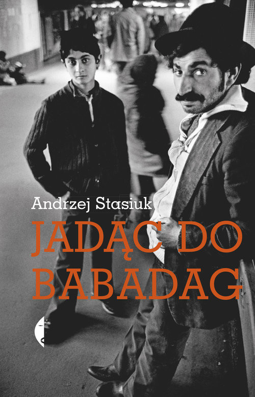 okładka Jadąc do Babadagksiążka |  | Andrzej Stasiuk