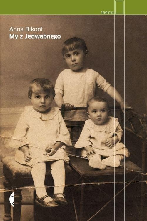 okładka My z Jedwabnego, Książka | Bikont Anna