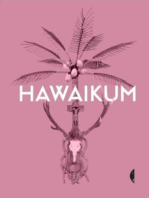 okładka Hawaikum. W poszukiwaniu istoty piękna, Książka | Praca Zbiorowa