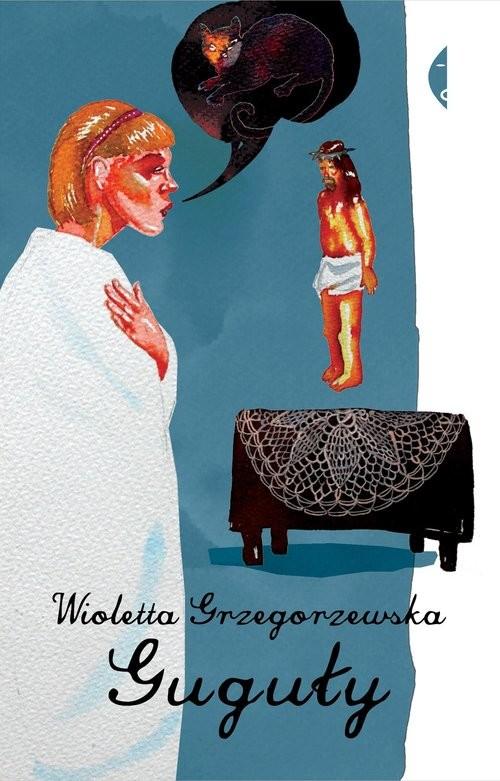 okładka Guguły, Książka | Wioletta Grzegorzewska