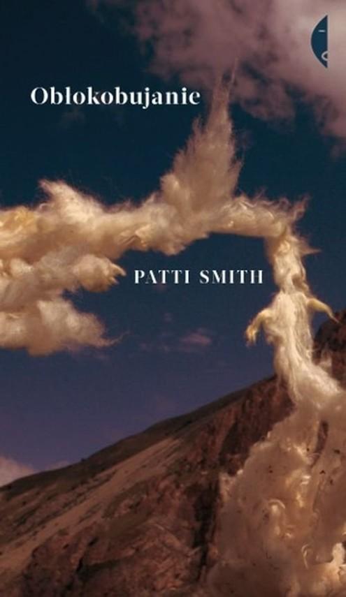 okładka Obłokobujanie, Książka   Patti Smith