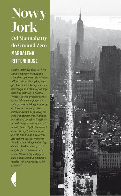 okładka Nowy Jork. Od Mannahatty do Ground Zero, Książka | Rittenhouse Magdalena