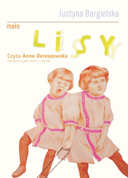 okładka Małe lisy, Książka | Justyna Bargielska