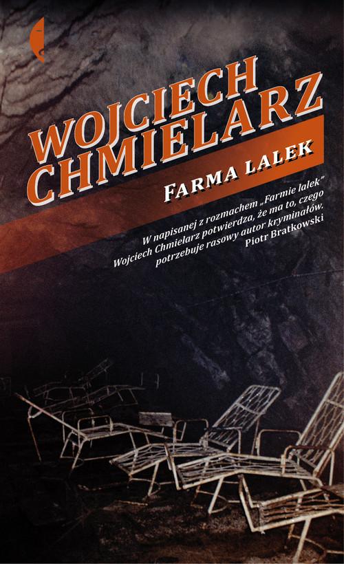 okładka Farma lalekksiążka      Wojciech Chmielarz