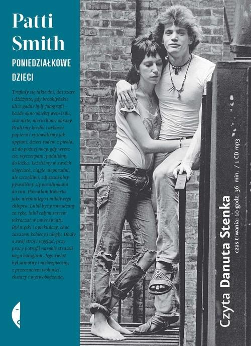 okładka Poniedziałkowe dzieci. Audiobookksiążka      Patti Smith