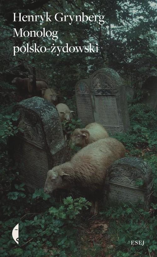 okładka Monolog polsko-żydowski, Książka   Henryk Grynberg