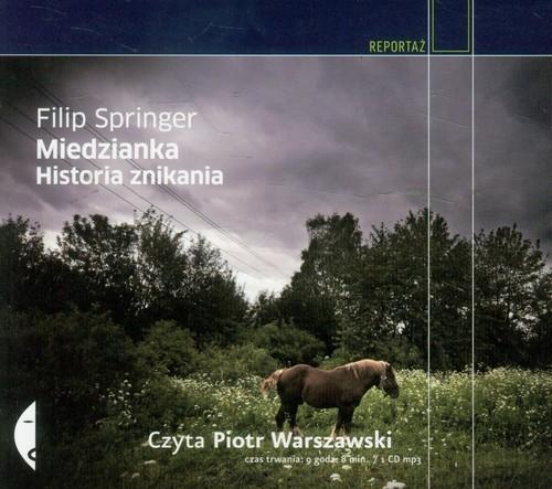 okładka Miedzianka. Historia znikaniaksiążka |  | Filip Springer
