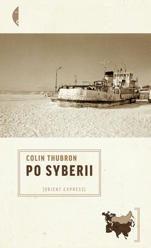 okładka Po Syberii, Książka | Colin Thubron