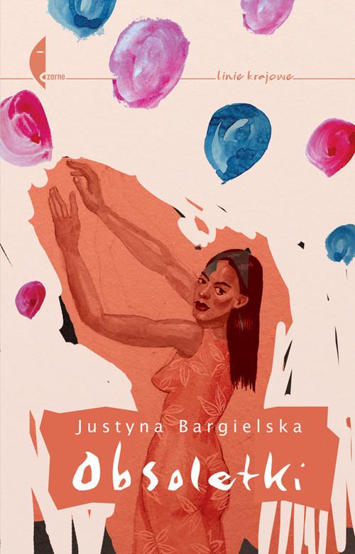 okładka Obsoletki, Książka | Bargielska Justyna