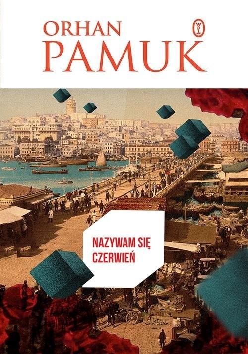 okładka Nazywam się Czerwień. KsiążkaPamuk Orhan